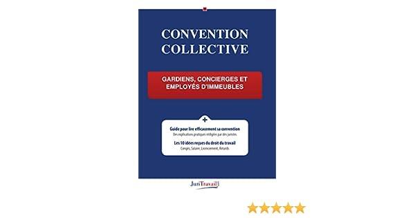 Convention Collective Gardiens Concierges Et Employes D Immeubles