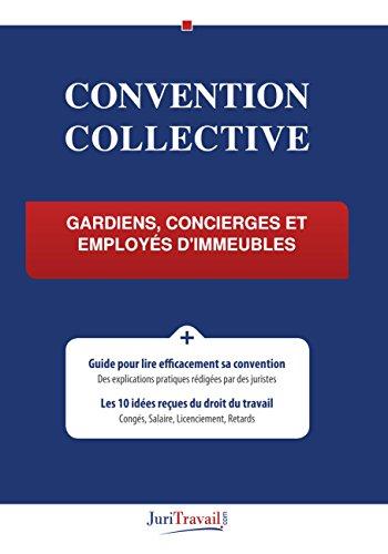 Convention collective - Gardiens, concierges et employés d'immeubles