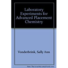 Laboratory Experiments for Advanced Placement Chemistry