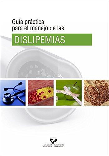 Guía práctica para el manejo de las dislipemias por Alfredo Fernández Quintela