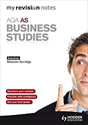 My Revision Notes: AQA AS Business Studies (MRN)