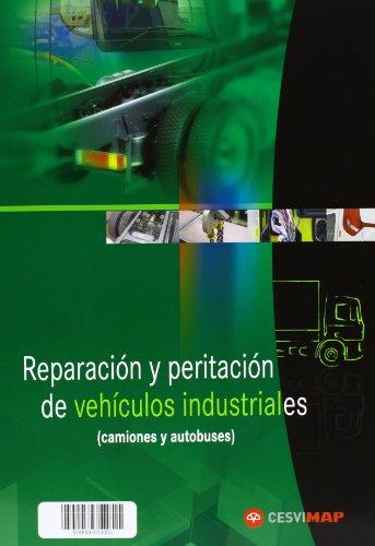 Reparacion y peritacion de vehiculos industriales (Ciclos formativos)