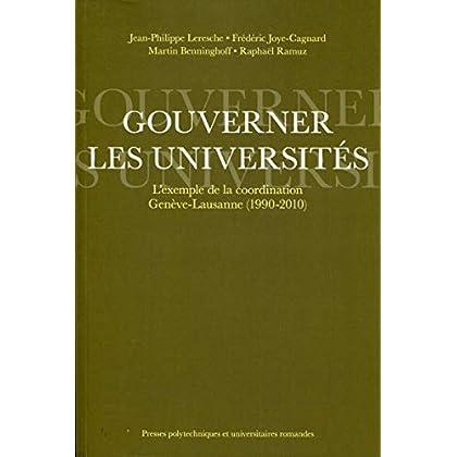 Gouverner les universités: L'exemple de la coordination Genève-Lausanne (1990-2010)