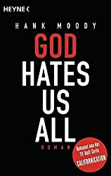 God Hates Us All - German by Hank Moody (2015-09-22)