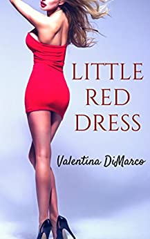 Little Red Dress: A Bimbofication Story by [DiMarco, Valentina]
