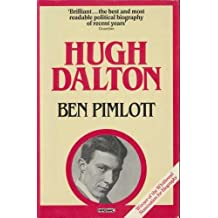 Hugh Dalton: A Life