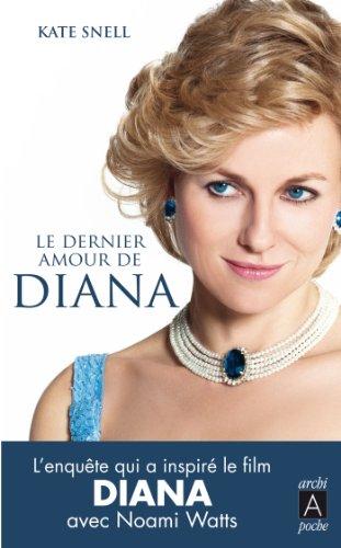 Le dernier amour de Diana (Biographies)