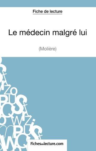 Le médecin malgré lui de Molière (Fiche de lecture): Analyse Complète De L'oeuvre