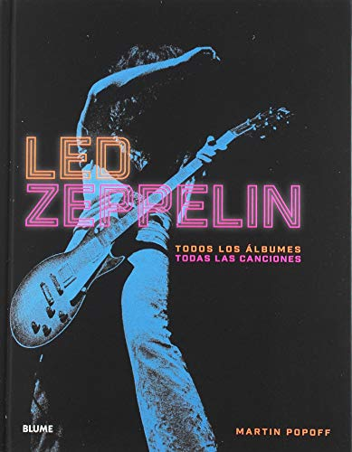 Led Zeppelin: Todos los álbumes. Todas las canciones