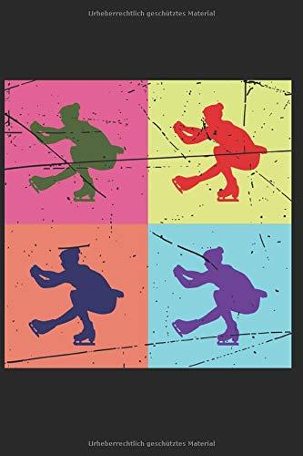 Notizbuch: Eiskunstlauf Notebook A5 liniert I Trainingstagebuch Geschenk für Eisläufer I Schlittschuh Eislaufen Logbuch I Tagebuch oder Journal für Training und Sport