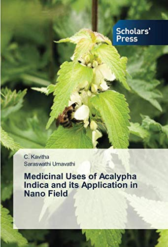 Medicinal Uses of Acalypha Indica and its Application in Nano Field