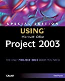 Special Edition Using Microsoft Office Project 2003