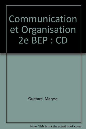 Communication et Organisation 2e BEP (1CD audio)