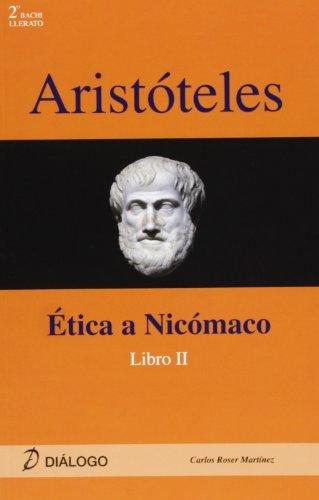 Aristoteles - Etica A Nicomaco Ii (Filosofia - Dialogo) por Carlos Roser Martinez
