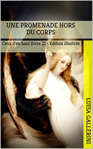 Couverture du livre Une promenade hors du corps: Revenance (Ceux d'en haut t. 2)