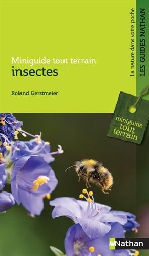 Insectes - Miniguide tout terrain par Roland Gerstmeier