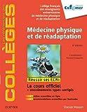 Médecine physique et de réadaptation - Réussir les ECNi
