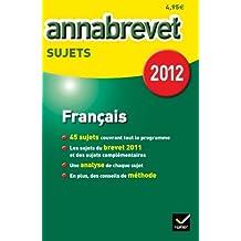 Annales Annabrevet 2012 Français toutes séries sujets