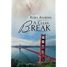 [(A Clean Break)] [By (author) Keira Andrews] published on (January, 2015)