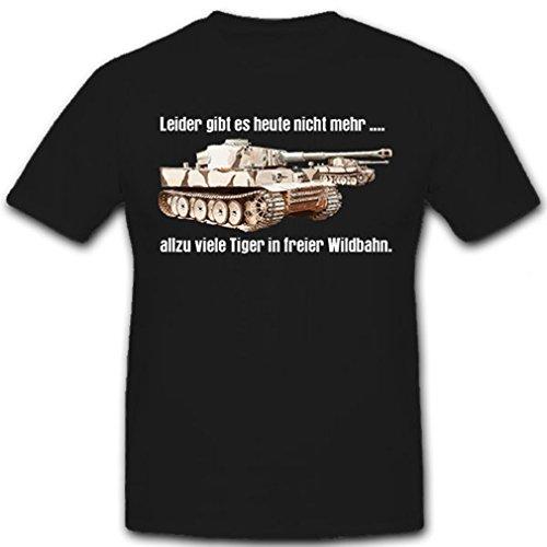 Tiger in freier Wildbahn-Leider gibt es heute nicht mehr allzu viele Tiger in freier Wildbahn - T Shirt #11113, Farbe:Schwarz, Größe:Herren XXL