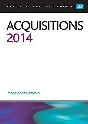 Acquisitions 2014: LPC Guide (CLP Legal Practice Guides)