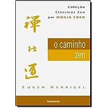O Caminho Zen (Em Portuguese do Brasil)