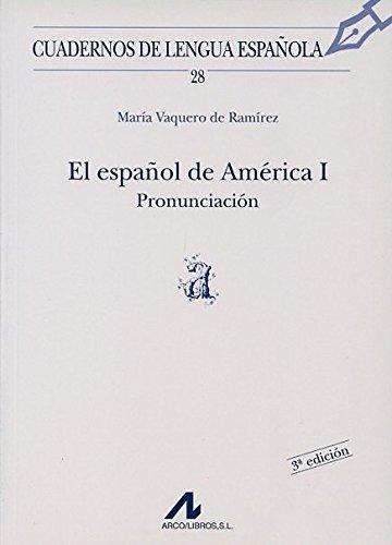 El Español De America I : Pronunciacion por UNKNOWN