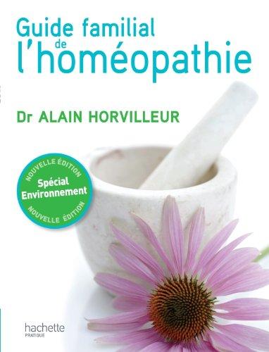 Le guide familial de l'homopathie