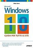 Image de Windows 10: guida per tutte le età