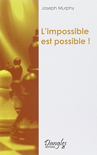 Impossible est possible