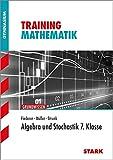 STARK Training Gymnasium - Mathematik Algebra und Stochastik 7. Klasse