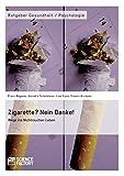 Zigarette? Nein Danke! Wege ins Nichtraucher-Leben (Amazon.de)
