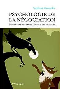 Psychologie de la négociation par Stéphanie Demoulin