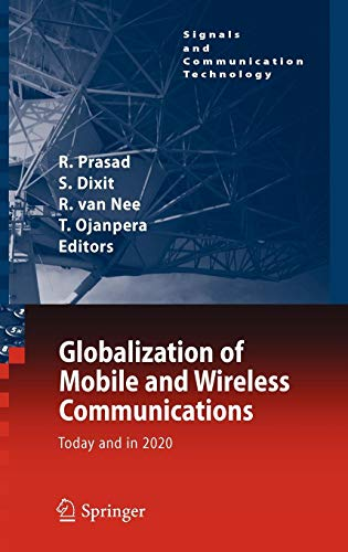 Globalization of Mobile and Wireless Communications: Today and in 2020 (Signals and Communication Technology)