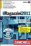 Image de Il Ragazzini 2011. Dizionario inglese-italiano, it