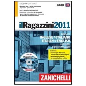 Il Ragazzini 2011. Dizionario inglese-italiano, it