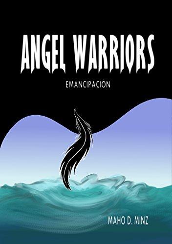 Angel Warriors II: Emancipación par Maho Minz
