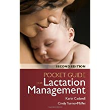 Pocket Guide For Lactation Management by Karin Cadwell (2013-03-06)