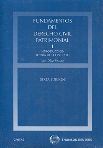 Fundamentos del Derecho civil patrimonial.T.I: Introducción. Teoría del contrato 9788447026654