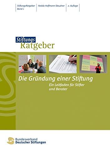 Erbe Natürliche (Die Gründung einer Stiftung: Ein Leitfaden für Stifter und Berater (StiftungsRatgeber))