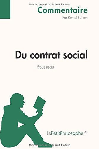 Du contrat social de Rousseau (Commentaire): Comprendre La Philosophie Avec Lepetitphilosophe.Fr