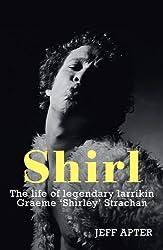 Shirl: The Graeme Strachan Story