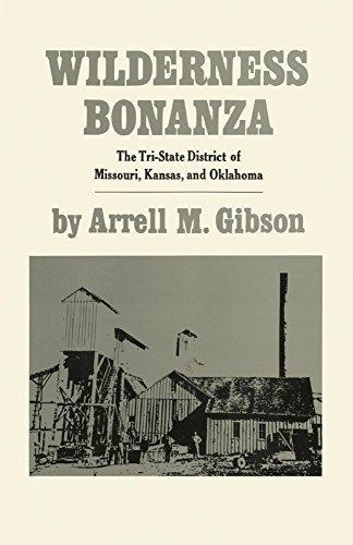 wilderness-bonanza-the-tri-state-district-of-missouri-kansas-and-oklahoma-stovall-museum-publication