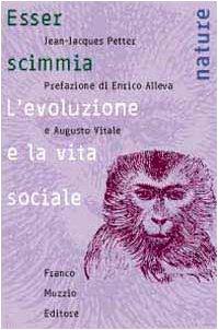 Esser scimmia. L'evoluzione e la vita sociale (Nature) por Jean-Jacques Petter