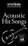 The Little Black Songbook: Acoustic Hits [Lyrics & Chords]