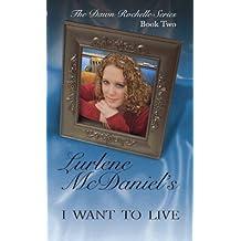 I Want to Live (Dawn Rochelle Novels) by Lurlene McDaniel (2003-09-02)