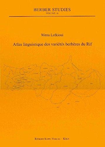 Atlas linguistique de variétés berbères du Rif (Berber Studies, Vol. 16)