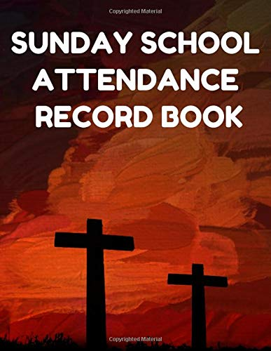 ance Record Book: Attendance Chart Register for Sunday School Classes, Red Painted Cover ()