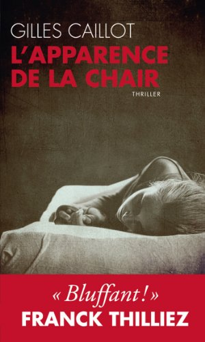 L'apparence de la chair (TOUC.FICTIONS)