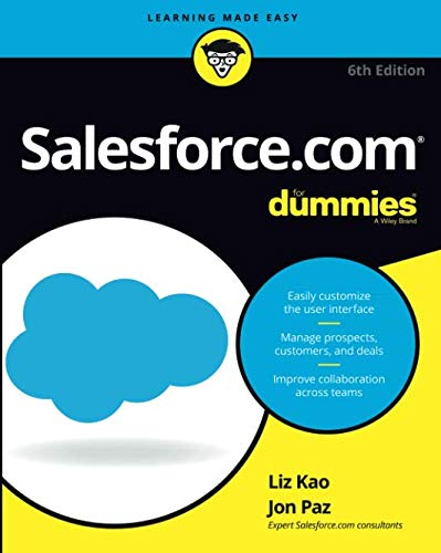 e9b6d2696ebe Salesforce.com For Dummies, 6th Edition (For Dummies (Computer/Tech))